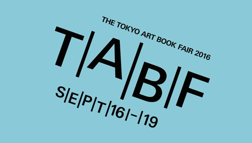 TOKYO ART BOOK FAIR 2016